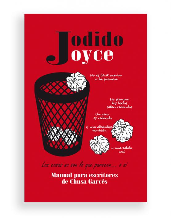 Jodido Joyce, Chusa Garcés,