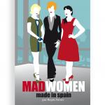 Mad Women, Reyes Ferrer,